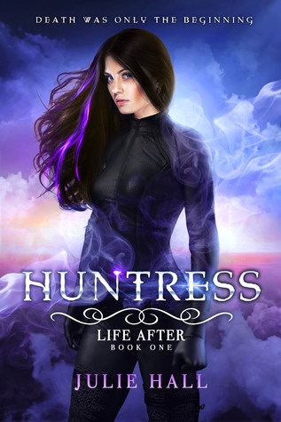 Huntress (Life After, #1)