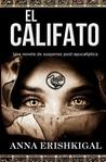 El Califato by Anna Erishkigal