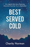 Best Served Cold: An original short story featuring characters from See You in September