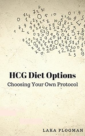 Hcg Diet Options Choosing Your Own Protocol By Lara Plogman