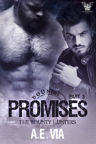 Promises Part 3 (Bounty Hunters, #3)