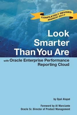Look Smarter Than You Are with Oracle Enterprise Performance Reporting Cloud