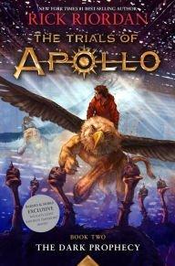 The Dark Prophecy (The Trials of Apollo Series #2) (Pre-Order Release Date: 05/02/2017)