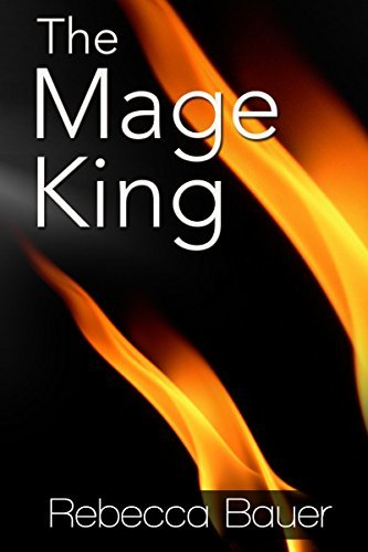 The Mage King (The Ice Queen Trilogy Book 2)