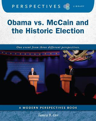 Obama vs. McCain and the Historic Election