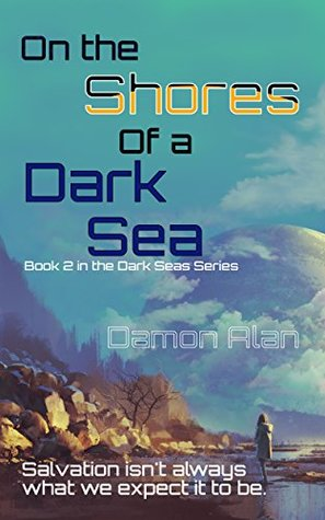 On the Shores of a Dark Sea (Dark Seas #2)