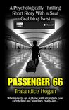 Passenger 66: A Psychologically Thrilling Short Story With a Seat Grabbing Twist