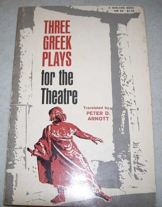 Three Greek Plays for the Theatre