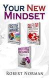 Positive Thinking, Self Love, Mindfulness for Beginners by Robert Norman