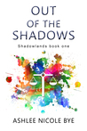 Out of the Shadows (Shadowlands #1)
