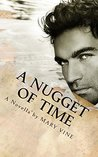 A Nugget Of Time: A Novella by MARY VINE (Gold Club Series Book 1)