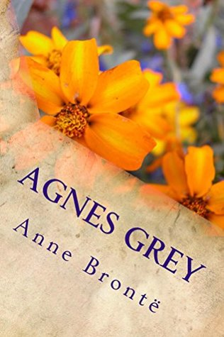 Agnes Grey (Illustrated Edition) (Classic Fiction Book 25)