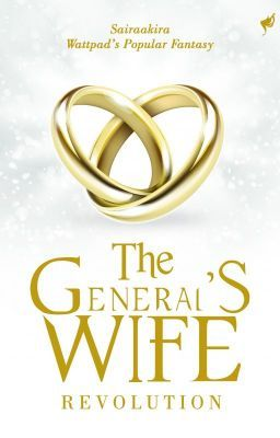 The Generals S Wife Revolutions By Sairaakira