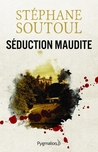 Séduction Maudite by Stephane Soutoul