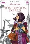 Honeymoon Express by Mia Arsjad