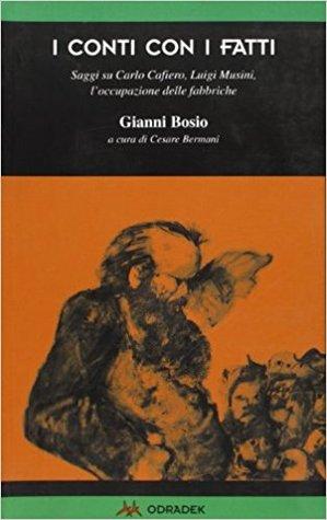 I conti con i fatti by Gianni Bosio