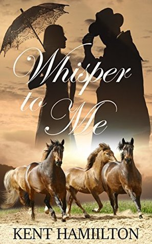Whisper to Me (The Martin Ranch Saga #2)