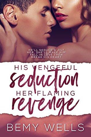 his-vengeful-seduction-her-flaming-revenge