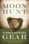 Moon Hunt (North American's Forgotten Past #24; People of Cahokia #3)