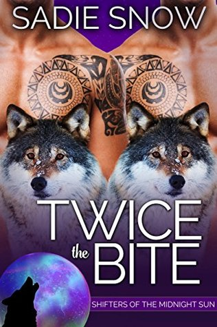 Twice the Bite (Shifters of the Midnight Sun Book 3)