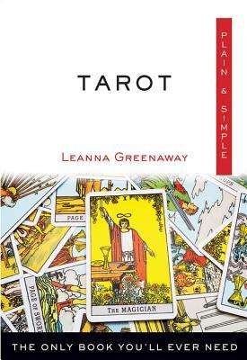 Tarot Plain  Simple: The Only Book You'll Ever Need
