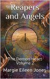 Reapers and Angels (The Demon Heart #2)