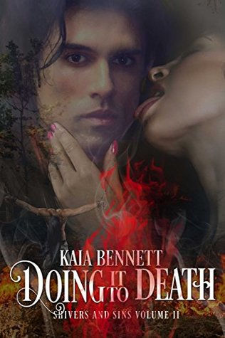 Doing It To Death (Shivers and Sins #2)