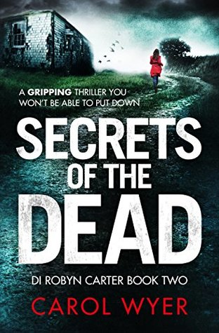 Secrets of the Dead (DI Robyn Carter, #2)