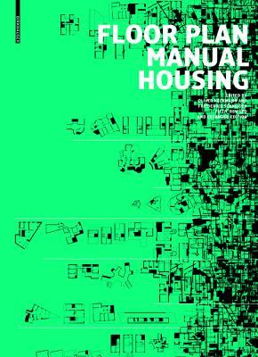 Floor Plan Manual Housing: Fifth, Revised and Explanded Edition