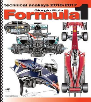 Formula 1 2016/2018: Technical Analysis por Giorgio Piola