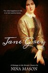 Jane Grey: A Homage to the Brontë Classics (The Brontë Brothers #1)