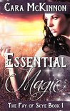 Essential Magic (The Fay of Skye, #1)
