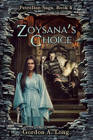 Zoysana's Choice by Gordon A. Long