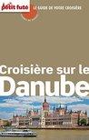 Croisière sur le Danube 2014 Carnet Petit Futé (Carnet de voyage)