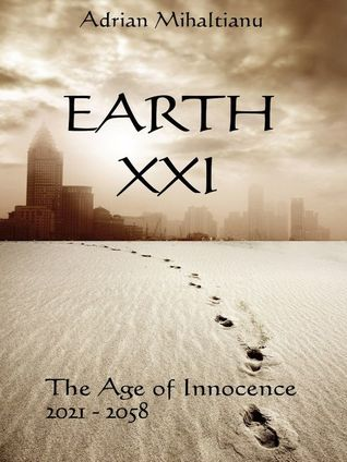 Earth XXI - The Age of Innocence (Terra XXI, #1)