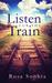 Listen for the Train