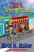 Terror in Boring Town by Hoot N. Holler