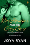 The Rancher and the City Girl (Tempting the Rancher #1)