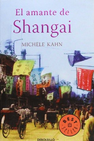 El amante de shangai the lover of shanghai by michle kahn 8440878 fandeluxe Choice Image
