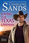 Loving the Texas Lawman (Forever Texan, #2)