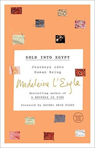Sold into Egypt: Journeys into Human Being