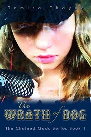 The Wrath of Dog by Tamira Ci Thayne