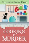Cooking is Murder (Myrtle Clover Mystery #11)