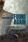 Found Again: A life of abuse and a dream have Hilda uncovering past lives