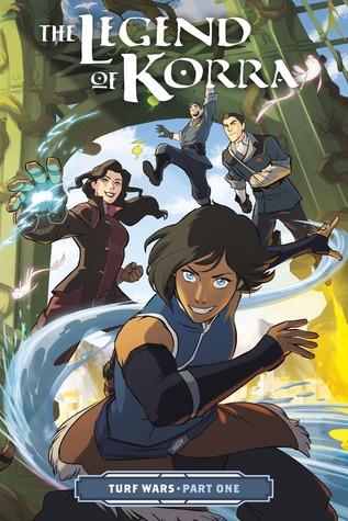 The Legend of Korra: Turf Wars Part One (Turf Wars #1)