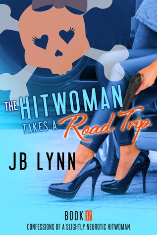 The Hitwoman Takes a Road Triip