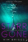 Starr Gone by Kim Briggs