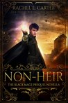 Non-Heir (The Black Mage, #0.5)