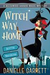 Witch Way Home (Beechwood Harbor Magic Mystery, #4)
