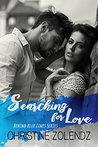 Searching for Love (Behind Blue Lines, #2)